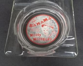 Vintage Collector Ash Tray Bahama Hotel Woody Woodbury