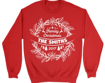 Family Christmas 2017 Custom Sweatshirt Personalized Custom Sweater. Customizable Sweatshirt. Your Text Here.