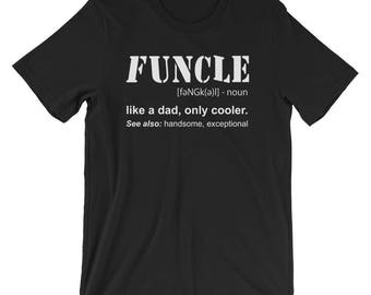 Funcle Definition T-shirt Funny Gift For Uncle - Unisex short sleeve t-shirt