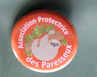 Patron of the lazy Association badge - Badge Sloth Protection