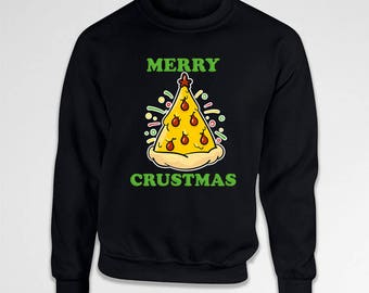 Ugly Christmas Sweater Funny Pizza Gifts For Pizza Lovers Holiday Jumper Xmas Sweatshirt Foodie Christmas Present Crewneck Hoodie TEP-584