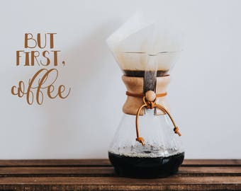 But First Coffee Decal, Kitchen Decor, Coffee Bar Decor, Coffee Lovers, Wall Decal, Coffee Decal, Custom Decal, Personalized Decal
