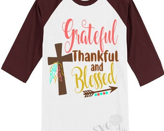 Grateful, Thankful, and Blessed SVG, Thankful SVG, Grateful SVG, Blessed Svg