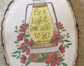 Be A Light For All to See Bible Verse Wood Burning Sign
