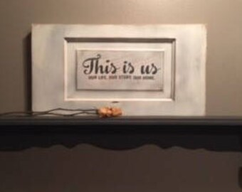 This Is Us, Our Life, Our Story, Our Home reclaimed wood and vinyl sign.