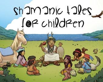 Shamanic Tales for Children
