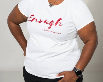 Enough Already, Mindset, Funny, Unisex, Basic Tee, T-Shirt, Workout Shirt, Gym Tee