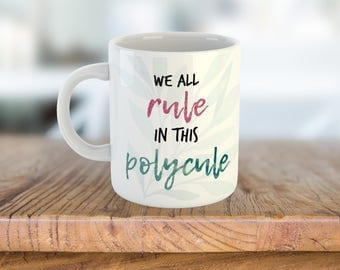 Romantic Polyamory Mug Gift - We All Rule In This Polycule - 11 Ounce Coffee and Tea Mug For Him and Her Valentine's Day Ideas