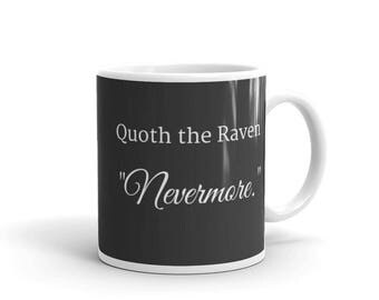 Edgar Allen Poe Quoth the Raven Nevermore Mug (Made in the USA)