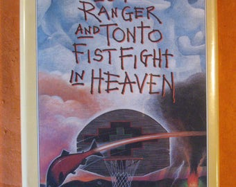 Signed by Sherman Alexie - The Lone Ranger and Tonto Fistfight in Heaven