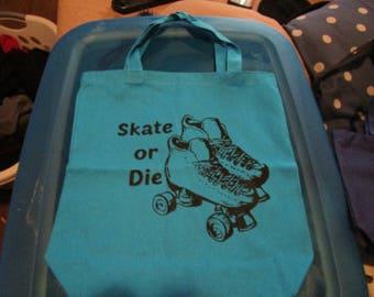Skate Or Die  BLUE TOTE BAG