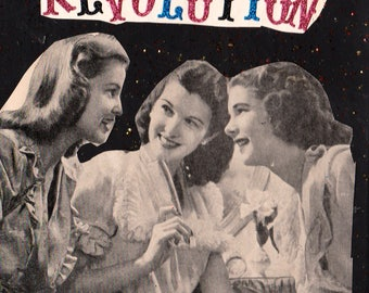 An We Want Revolution {Original Collage}