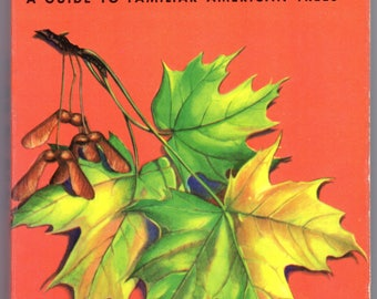 TREES s Golden Nature Guide to Familiar American Trees 143 Trees in Full Color