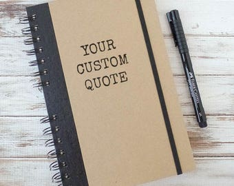 Graduation Gift, Custom Quote Journal, Personalized Gift, Writing Journal, Boyfriend Gift, Sketchbook, Bullet Journal, Undated Planner SA3