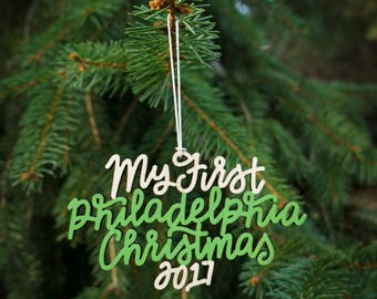 Our/My First Philadelphia Christmas 2017 Ornament - Choose your phrase and color! | Christmas Ornament | Housewarming Gift | Christmas Gift