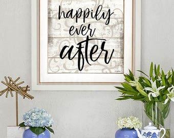 Happily Ever After, Wedding Bridal Gift Engagement Inspirational Motivational Instant Digital Download Printable Art