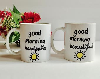 His N Hers Coffee Mugs, Good Morning Beautiful Good Morning Handsome Coffee Mug, Valentines Days Mugs, Valentines Day Gift Husband Wife
