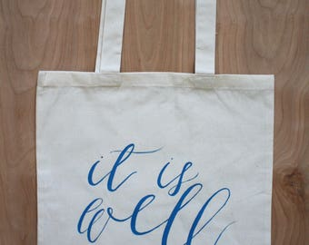 It Is Well | Tote Bag