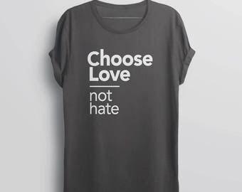 Choose Love Shirt | equality t shirt, love is love t-shirt, equal rights shirt, I choose love tshirt, human rights shirt, choose joy shirt