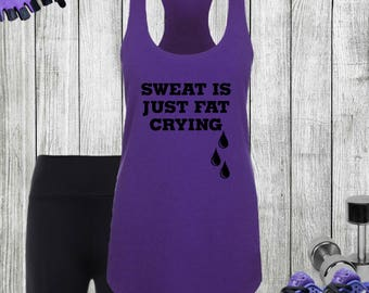Sweat Is Just Fat Crying Racerback Tank