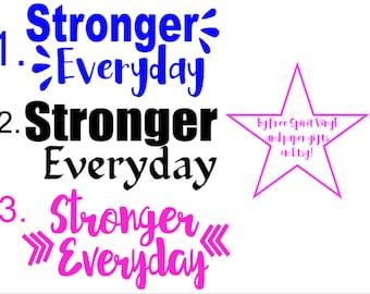 Stronger Everyday Vinyl Stickers