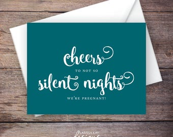 Cheers to Not So Silent Nights Pregnancy Announcement, Christmas Pregnancy Announcement, We're Pregnant, Holiday Baby Announcement
