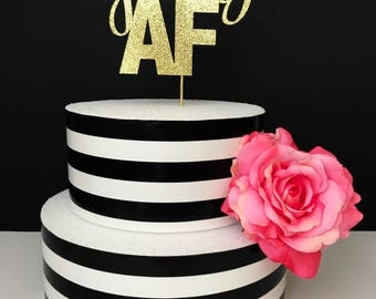 Young AF Cake Topper, birthday cake topper, young birthday cake topper
