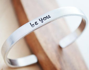 Be You Cuff Bracelet - Inspirational Bracelet for Women - Be You Not Them - Custom Hand Stamped Jewelry - Inspirational Quote Bracelet
