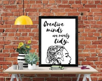 Creative Minds are Rarely Tidy Printable, Art Quote, Abstract Art, Wall Decor, Digital Print