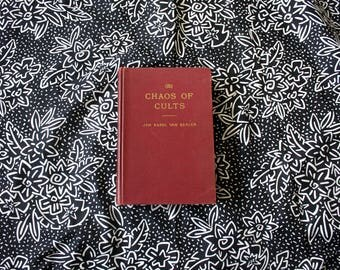 The Chaos Of Cults By Jan Karel Van Baalen. 1949 Antique Hardcover History Of Cults, Religions And The Occult Collectible Book.