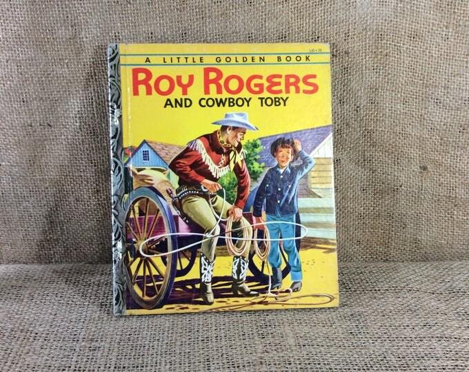 Roy Rogers and Cowboy Toby, a Little Golden Book 1954, Roy Rogers collectible, cowboy decor, golden book, vintage children's book, cowboy