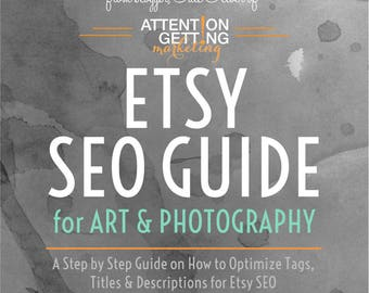 SEO Report Guide & Tutorial for Etsy Art and Photography Shops Printable Downloadable PDF