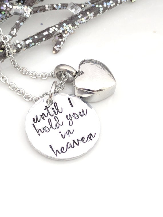 Sympathy Gift-Loss of Loved One-Heart Urn Jewelry-Cremation Jewelry-Until I Hold You In Heaven-Petite Necklace-Ashes Locket-Memorial Gift