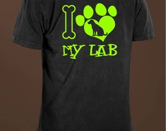 I Love My Lab Funny Dog Lovers T-shirt