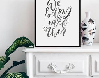 we belong to each other | printable