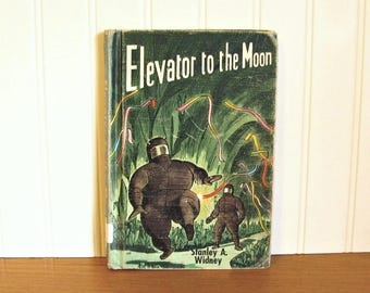 Vintage Children's Science Fiction Book Elevator To The Moon Mid Century Children's Book Space Book Space Ship Moon Book Mid Century Book