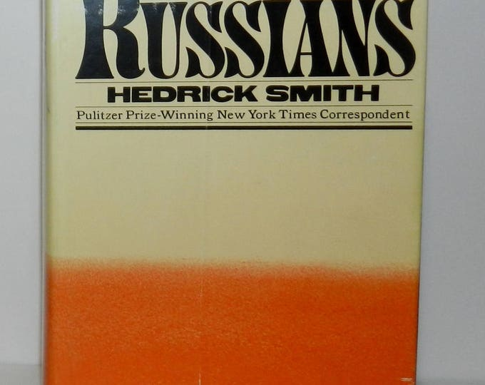 The Russians, Hardcover 1976 by Hedrick Smith