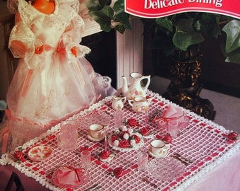 Delicate Dining By Rosemarie Walter And Annie's Fashion Doll Crochet Club Vintage Crochet Pattern Page 1995