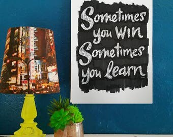 items similar to i never lose either i win or learn poster 8 x 10 poster inspirational. Black Bedroom Furniture Sets. Home Design Ideas