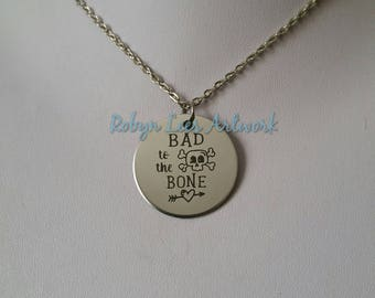 Bad To The Bone Engraved Stainless Steel Disc Necklace on Silver Chain or Black Faux Suede Cord with Cute Skull and Heart & Arrow