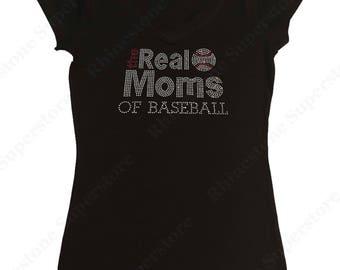 "Women's Rhinestone T-Shirt "" The Real Moms of Baseball "" in S, M, L, 1x, 2x, 3x"