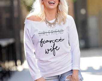 Girlfriend Fiance Wife, Engaged AF 3/4 Sleeve Terry Raw Edge Top, Engagement Gift, I Said Yes, Engagement Shirt, Future Mrs Shirt