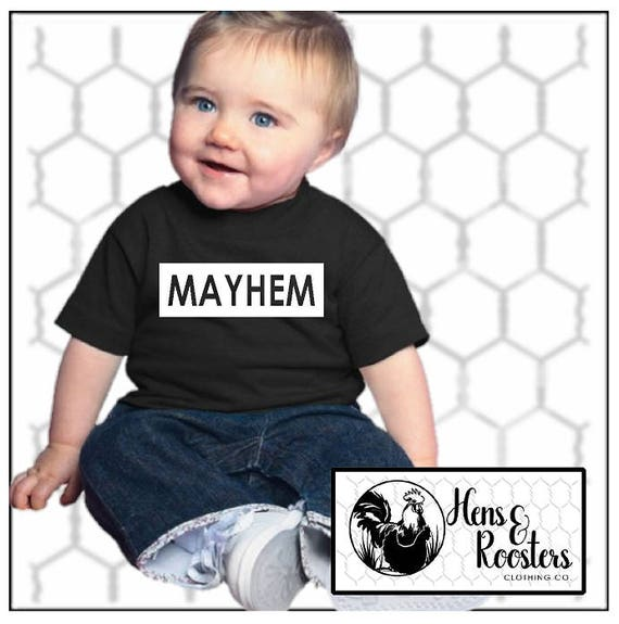 MAYHEM T-Shirt for Boys or Girls / Matches Mother of Mayhem T-Shirt / Infant, Toddler, Youth Unisex T-Shirt, (R3321/22,G2000B) #1358