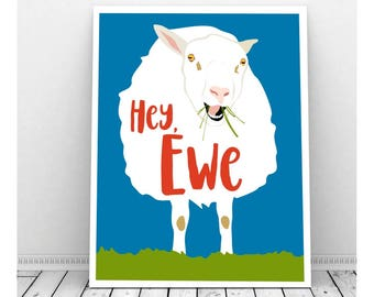 Hey Ewe, Instant Download, Printable Art, Funny Farm Art, Animal Puns, Sheep Art, Lamb, Welcome Sign, Punny, Sheep Picture