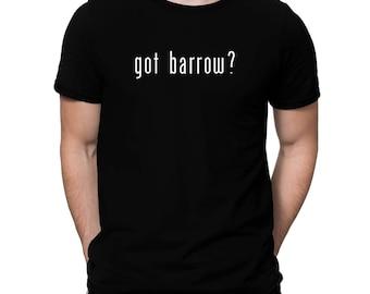 Got Barrow? T-Shirt