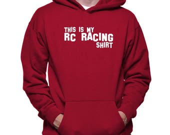 This Is My Rc Racing Shirt Hoodie