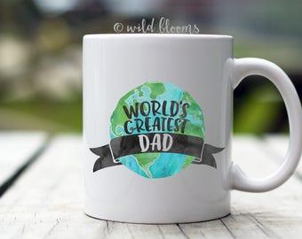 World's Greatest Dad Mug, Dad Mug, Dad Gift, Gift for Dad, Best Dad Ever Mug, #1 Dad mug, Funny Dad Mug, Funny Dad Gift, Father's Day Gift