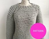 PATTERN ONLY *** My beginner raglan, chunky knit raglan, raglan pattern, knit pattern, knit sweater pattern, quick knit pattern, cozy knit