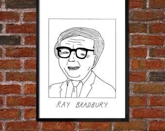 Badly Drawn Ray Bradbury - Literary / Books Poster - *** BUY 4, GET A 5th FREE***