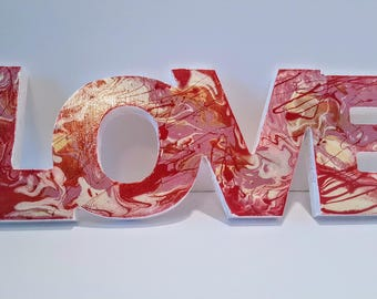 Love Sign- Romantic Gift- Art-Love- Original Sign- Stands on Own- Home Decor-Love gifts- Gifts for her- Love